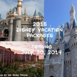 2015 Disney Vacation Packages Are Being Released On Wednesday