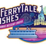 New 'FerryTale' Wishes: A Fireworks Dessert Cruise Coming To Walt Disney World
